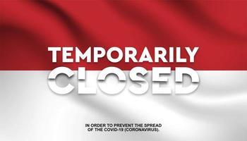 """Flagge von Indonesien """"vorübergehend geschlossen"""" Hintergrund"""