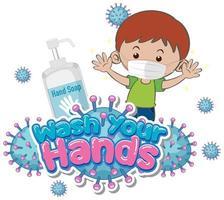Waschen Sie Ihre Hände Design mit Jungen tragen Maske vektor