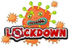 viruscell med genomsnittligt ansikte och '' lockdown '' text