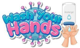 Waschen Sie Ihre Hände Poster Design mit Alkohol Gel und Hände vektor