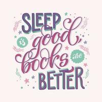 sömn är bra, böcker är bättre citat vektor