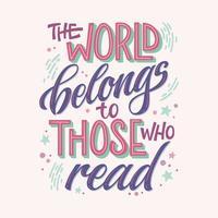 Die Welt gehört denen, die Zitate lesen vektor