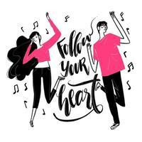 Hand gezeichnetes Tanzpaar und folge deinem Herztext vektor