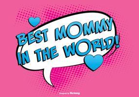 Bästa Mommy Comic Illustration vektor