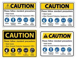varning, följ standardförsiktighetsåtgärder