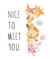 schön dich Slogan mit Tieren zu treffen