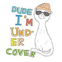 kille jag är undercover katt vektor