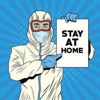 Mann mit Biosicherheitsanzug und Nachricht zu Hause bleiben