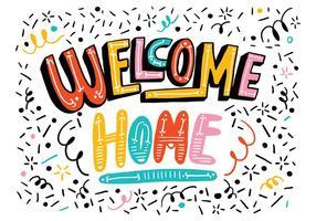 Hell Willkommen Home Lettering vektor