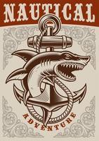 nautisches Weinleseplakat mit Anker und Hai vektor