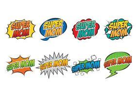 Super Mom Sprechblase vektor