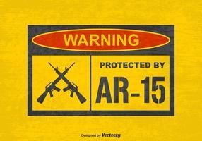 Gratis Vector Grunge Warning Skyddad av AR15 Sign