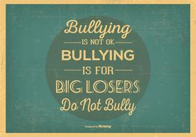 Retro Ingen Bullying Typografisk Illustration vektor