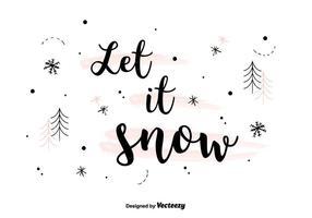 Låt det snöa bakgrundsvektor vektor