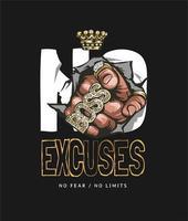 inga ursäkter slogan med pekande hand i guldringar