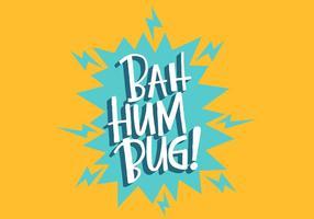 Bah Hum Bug Beschriftung