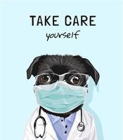 Pass auf dich auf mit maskiertem Hund im Arztkostüm