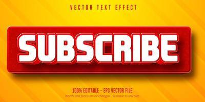 Abonnieren Sie den bearbeitbaren Texteffekt im Social Media-Button-Stil vektor