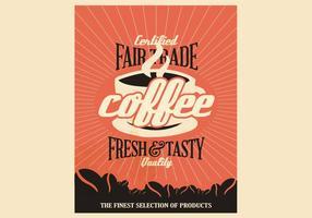 Rättvis handel kaffe vintageaffisch vektor