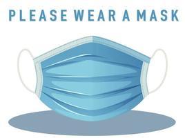 Bitte tragen Sie ein Maskenschild auf weißem Hintergrund vektor