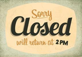 Sorry, wir sind geschlossen Zeichen Vektor