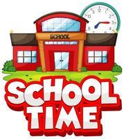 skoltid tex med skola och klocka vektor