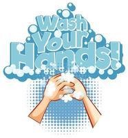 Coronavirus-Themenplakat mit Waschen Sie Ihre Hände Text vektor