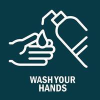 Schützen und waschen Sie Ihre Hände Piktogramm mit Nachricht