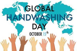 globales Handwaschtag-Logo mit Händen und Kartenhintergrund vektor