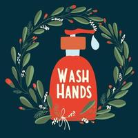 Hände waschen Typografie und Flasche in Blumenkranz vektor