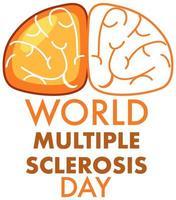 Welt-Multiple-Sklerose-Tagesplakat vektor