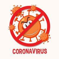 Stoppen Sie das Coronavirus-Prohitbit-Zeichen mit der Coronavirus-Zeichentrickfigur vektor