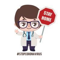 läkare som uppmanar folk att stanna hemma med tecken vektor