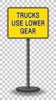 Lastkraftwagen verwenden Warnschild des unteren Gangs, das auf transparentem Hintergrund isoliert wird