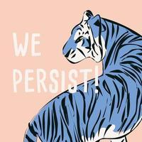 handritad tiger med feministisk fras och budskap