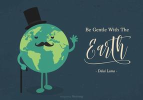 Sei sanft mit der Erde inspirierend Zitat vektor