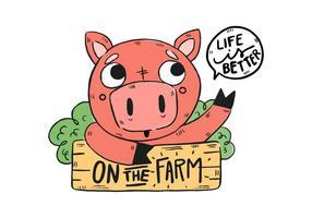 Nettes Bauernhof-Schwein mit hölzernem Zeichen und Zitat-Bauernhof vektor