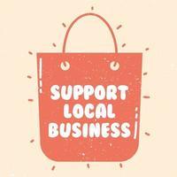stödja lokala affärskampanjer med shoppingväska vektor
