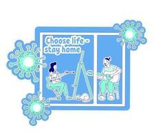 wähle das Leben zu Hause bleiben vektor