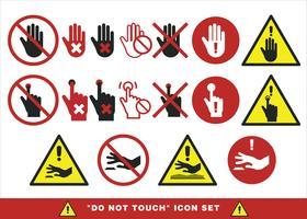 Berühren Sie nicht den Zeichensatz Vektor