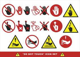 Rör inte på Sign Set Vector