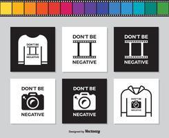 Filmremsa och fotokamera med slogan Var inte negativ