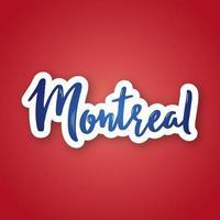 Montreal Hand gezeichnete Beschriftung auf Farbverlauf vektor