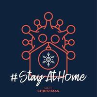 god hem säker jul 2020. coronavirus julkort med vektor hem och boll ikon. stanna hemma märke i karantän. covid-19-reaktion.