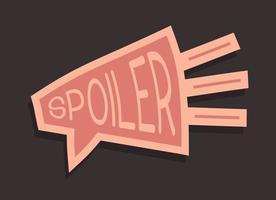 spoiler alert rolig slogan. hand rita tecknad stil typografi. spoiler logotype klistermärke för din t-shirt, tryck, kläder vektor