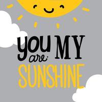 Du är min solskenvektor vektor