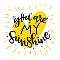 Du är min Sunshine Black Yellow Typography Vector