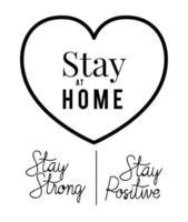 stanna hemma stark och positiv text med hjärtvektordesign