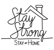 förbli stark och hemma text med husvektordesign