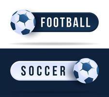 knappar för fotboll eller fotboll. vektor